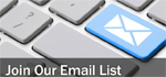 Click Here to Join our Email List