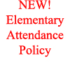 Click Here for More Information on New Elementary Attendance Policy